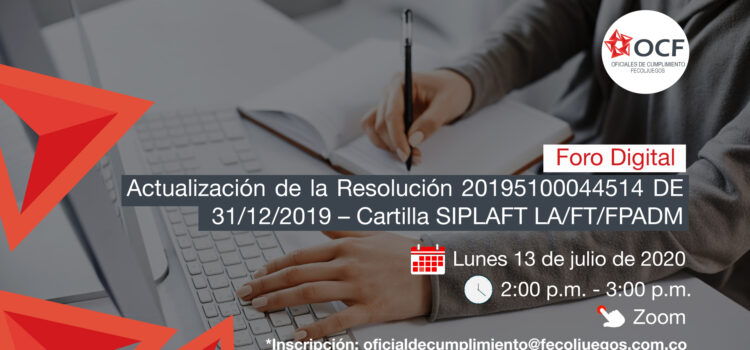 Próximo 13 de julio foro virtual sobre cartilla SIPLAFT – LA/FT/FPADM